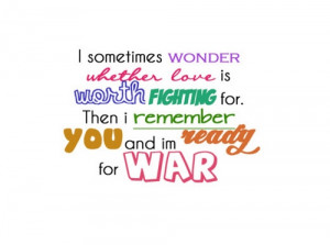 Love Worth Fighting For Quotes