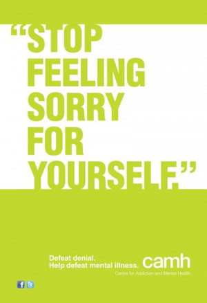 stop feeling sorry for yourself quotes