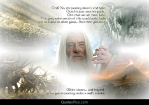 End? No, the journey doesn't end here… – Gandalf