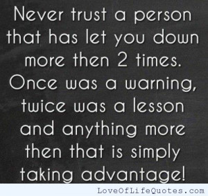 ... times you just have to say i don t trust words i trust actions some
