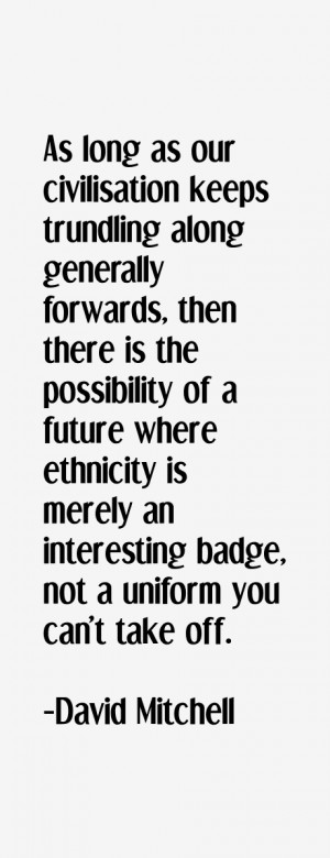 David Mitchell Quotes & Sayings