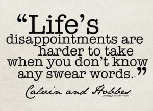 Calvin and hobbes quotes sayings swear words life