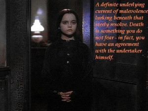 Back > Quotes For > Wednesday Addams Quotes I Hate Everything