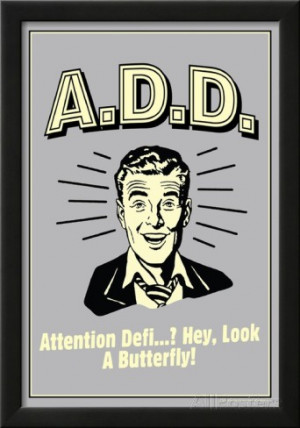 attention-deficit-disorder-funny-retro-poster.jpg
