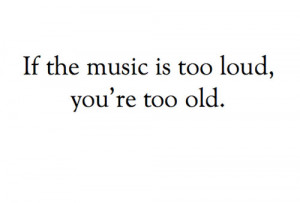 adult, funny, loud, middleage, music, old car, quote, rude, saying ...