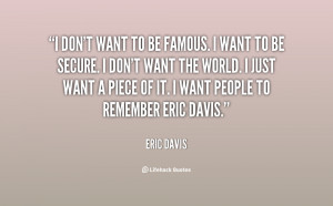 Want to Be Famous Quotes