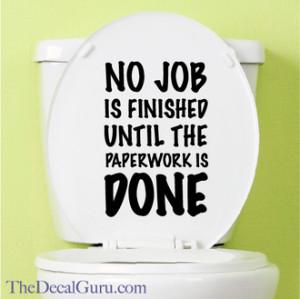 Toilet paperwork potty humor decal sticker