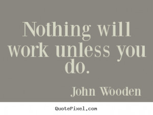 ... john wooden more success quotes love quotes friendship quotes