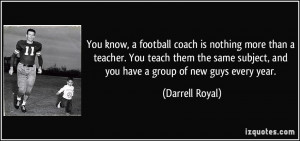 More Darrell Royal Quotes