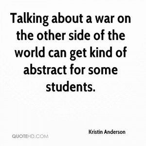 Talking about a war on the other side of the world can get kind of ...