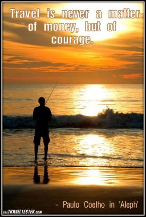 Money Travel Quote by Paulo Coelho