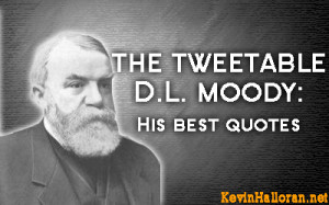 Dwight L Moody Quotes Man