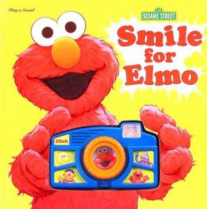 Elmo Quotes Smile for elmo