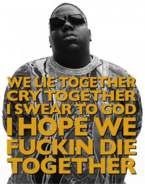 Biggie #lyrics #quotes