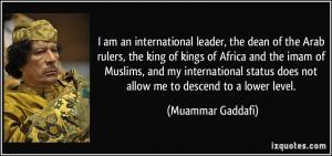 More Muammar Gaddafi Quotes