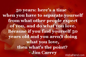 50 Year Birthday Quotes