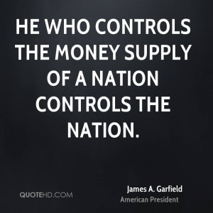 James A. Garfield Money Quotes