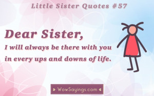 Little Sister Quotes #57 at WowSayings.com