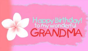 birthday grandma happy birthday grandma picture of happy birthday ...