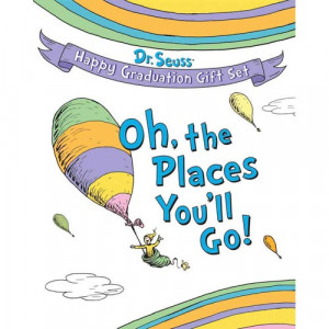 Oh the Places You'll Go!: Dr. Seuss Happy Graduation Gift Set