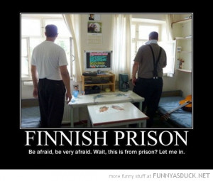 finnish prison be afraid let me in funny pics pictures pic picture ...