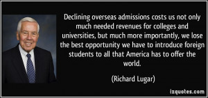 Declining overseas admissions costs us not only much needed revenues ...