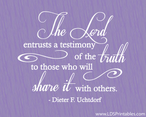 How has your testimony grown as you have shared it with others?
