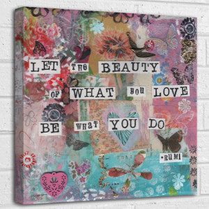 Let the beauty - Rumi quote canvas art