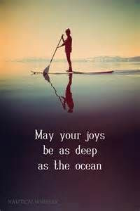 Beach Quotes l May your joys be as deep as the ocean. l www ...