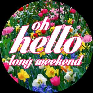 Thread: Hello three day weekend :)