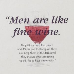 Men-are-like-fine-wine.jpg