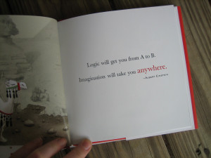 """... from A to B. Imagination will take you anywhere"""" – Albert Einstein"""