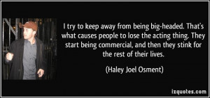 More Haley Joel Osment Quotes