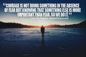 Courage Tsem Tulku Rinpoche Picture Quote