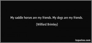 More Wilford Brimley Quotes