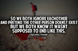 Did you ever like someone and you pushed that person away, so he ends ...