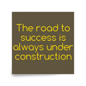 Funny Quotes Road Success...