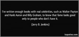 ve written enough books with real celebrities, such as Walter Payton ...