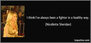 File Name : quote-i-think-i-ve-always-been-a-fighter-in-a-healthy-way ...