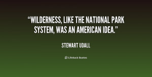 quote-Stewart-Udall-wilderness-like-the-national-park-system-was ...