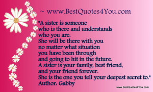 sister birthday quotes sister is someone who is there and understands ...