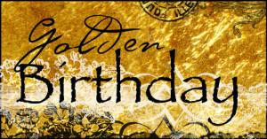 notes birthday quotes birthday wishes birthday greetings your golden ...
