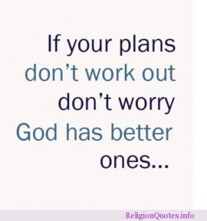 God has better plans