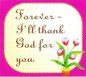 blessings quote forever i will thank god for you Thank You God Quotes