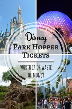 Disney Park Hopper Tickets: Worth It or a Waste of Money? - Traveling ...