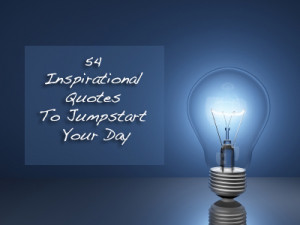 inspiration and motivational quotes, inspirational quotes of the day ...
