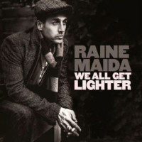 Raine Maida We All Get Lighter