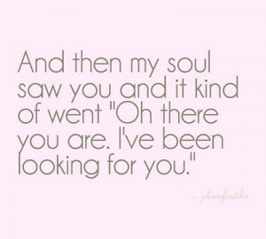 you,are,soul,mate,love,quote,soul,quotes ...