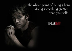 ... Kwanten (aka Jason Stackhouse) INSPIRING True blood quote @True Blood