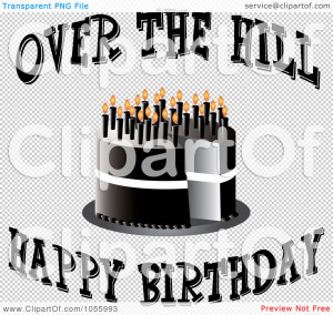 cake-with-candles-and-over-the-hill-happy-birthday-text-10241055993 ...